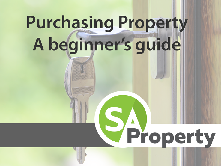 Purchasing Property – A beginner's guide