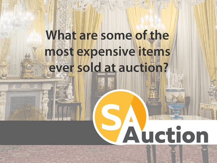 What are some of the most expensive items ever sold at auction?
