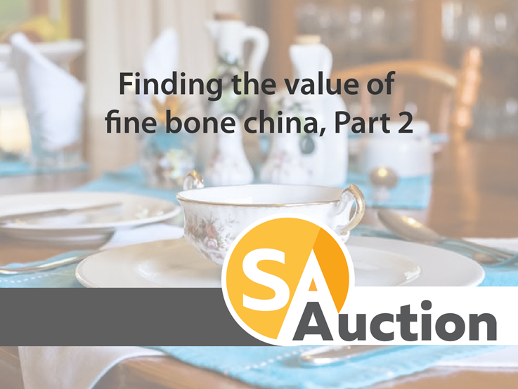 Finding the value of fine bone china, Part 2