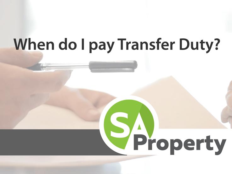 When do I pay Transfer Duty?