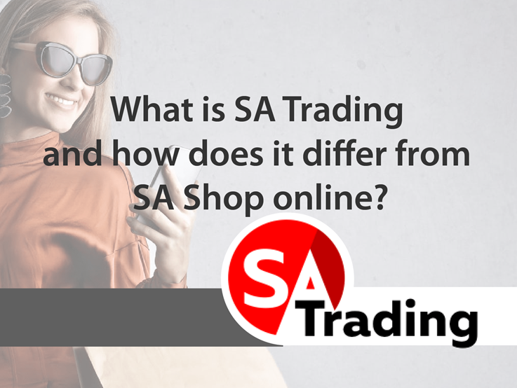 What is SA Trading and how does it differ from SA Shop online?